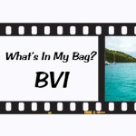 What's In My Bag? British Virgin Islands Edition