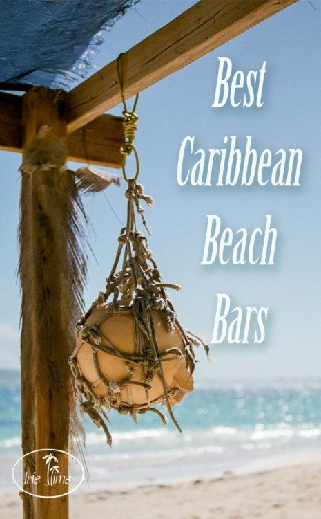 Best Caribbean Beach Bars